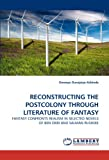 Reconstructing the Postcolony Through Literature of Fantasy, Owoeye Durojaiye Kehinde, 384433212X