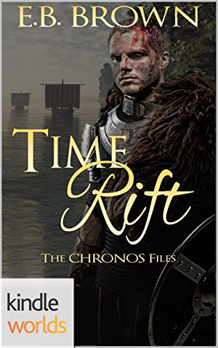 The Chronos Files: Time Rift (Kindle Worlds Novella)