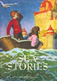 img - for Sea Stories: A Classic Illustrated Edition book / textbook / text book