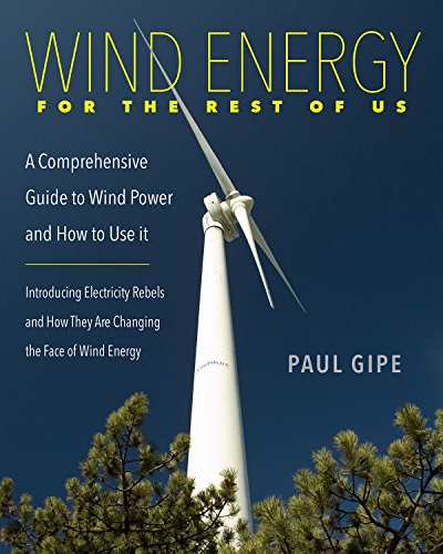 Wind Energy for the Rest of Us: A Comprehensive Guide to Wind Power and How to Use - Power Engineering Wind