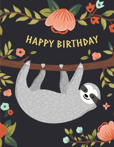 Happy-Birthday-Sloth-Notebook-Composition-Book-Journal-85-x-11-Large-Birthday-Gifts