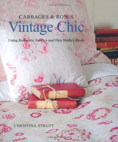 Cabbages & Roses: Vintage Chic by Christina Strutt (2011-08-03) - Bronze Cabbage Rose