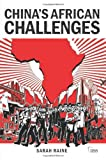 China's African Challenges, Sarah Raine, 0415556937