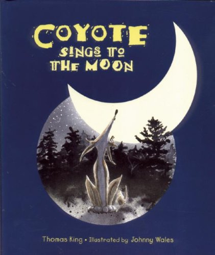 Coyote Sings to the Moon ebook