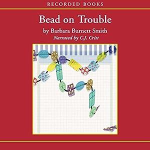 Bead on Trouble Audiobook