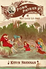 Town Father: Or, Where Graceful Girls Abound Paperback