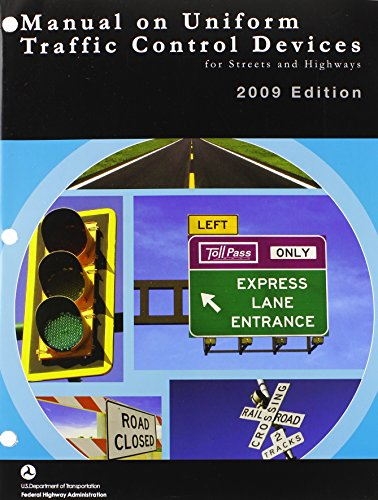 Traffic Control Devices (Manual on Uniform Traffic Control Devices 2009 Paperbound)