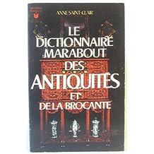 Le dictionnaire marabout des antiquités et de la brocante