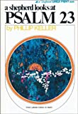 A Shepherd Looks at Psalm 23, W. Phillip Keller, 0310267978