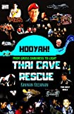 #6: THAI CAVE RESCUE: HOOYAH! FROM GROSS DARKNESS TO LIGHT