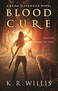 Blood Cure by K. R. Willis ebook deal