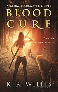 Blood Cure by K. R. Willis ebook deal