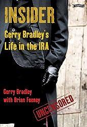 Insider: Gerry Bradley's Life in the IRA
