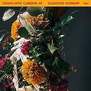 Graves Into Gardens (Studio)