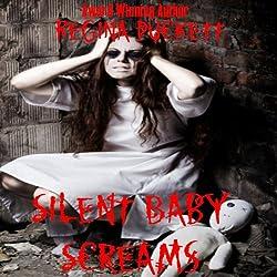 Silent Baby Screams