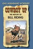Cowboy Up!, Gail Hughbanks Woerner, 1571685316