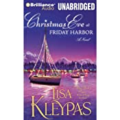 Christmas Eve at Friday Harbor: Friday Harbor, Book 1 | Lisa Kleypas
