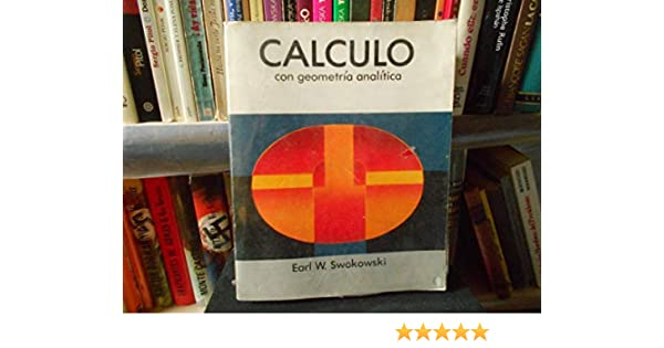 gratis calculo com geometria analitica swokowski volume 1
