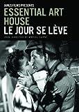 Essential Art House: Le Jour se Lève