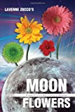 Moon Flowers, Laverne Zocco, 1479725579