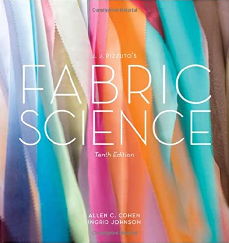 Jj pizzutos fabric science 10th edition allen c cohen ingrid jj pizzutos fabric science 10th edition 10th edition fandeluxe Gallery