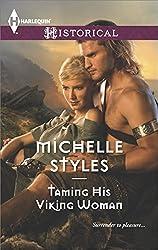 Taming His Viking Woman (Harlequin Historical)