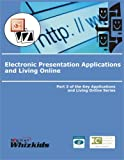 img - for Electronic Presentation Applications and Living Online Part 3 book / textbook / text book