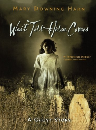 Wait Till Helen Comes: A Ghost Story]()