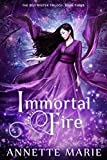 Download Immortal Fire (The Red Winter Trilogy Book 3) in PDF ePUB Free Online