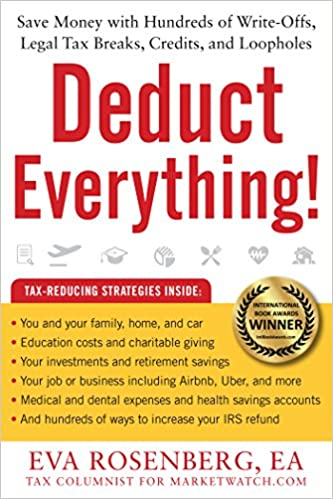 28ab6a57b4096 Amazon.com  Deduct Everything!  Save Money with Hundreds of Legal Tax  Breaks