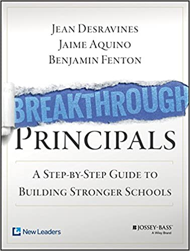 Breakthrough Principals: A Step-by-Step Guide to Building