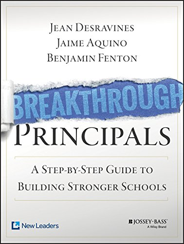 Pdf Teaching Breakthrough Principals: A Step-by-Step Guide to Building Stronger Schools