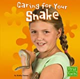 img - for Caring for Your Snake (Positively Pets) book / textbook / text book