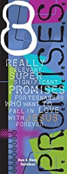 8 P.R.O.M.I.S.E.S.: Really Relevant Super Significant Promises for Teenagers Who Want to Fall in Love with Jesus Forever