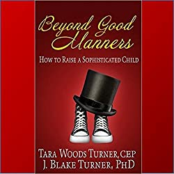 Beyond Good Manners