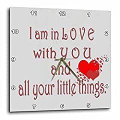 I am in love with you and all your little things. Love is forever. Wall Clock is a wonderful complement to any room in your home or office. Made of durable high grade aluminum. This frameless clock has a high gloss mirror like, UV coated, scratch res...