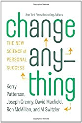 (Change Anything: The New Science of Personal Success) By Patterson, Kerry (Author) Hardcover on (04 , 2011)