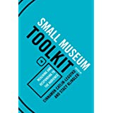 Reaching and Responding to the Audience (Small Museum Toolkit)