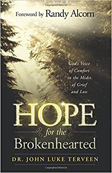 Book Hope for the Brokenhearted: God's Voice of Comfort in the Midst of Grief and Loss by Dr. John Luke Terveen (2006-06-13)