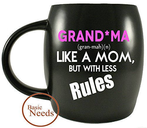 Mug A Day - Grandma Like A Mom, But With Less Rules - Novelty Drinkware Glassware - Best Grandma Coffee Mug For Mother's Day, Christmas and Birthday - Perfect Travel Mugs, Office or Camping Mug