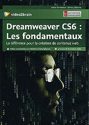 Dreamweaver CS6 : les fondamentaux. La référence pour la création de contenus web. 9 heures de formation vidéo. Dvd-rom.
