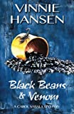 img - for Black Beans & Venom: A Carol Sabala Mystery (The Carol Sabala Mystery Series) (Volume 7) book / textbook / text book