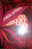 img - for The Violent Land book / textbook / text book