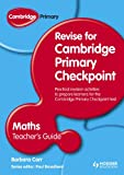 Cambridge Primary Revise for Primary Checkpoint Mathematics, Barbara Carr, 1444178326