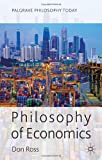 Philosophy of Economics, Ross, Don, 0230302963