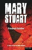 Mary Stuart (Modern Plays)