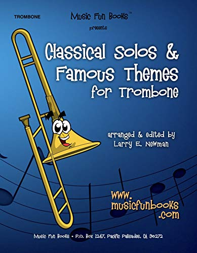(Classical Solos & Famous Themes for Trombone)