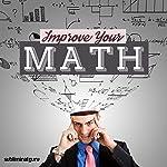 Improve Your Math: Master Mathematics with Subliminal Messages |  Subliminal Guru