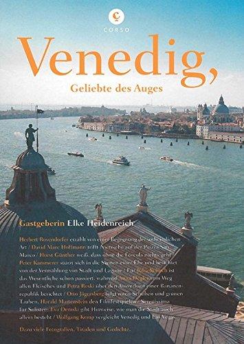 Corsofolio 8: Venedig, Geliebte des Auges: Gastgeberin: Elke Heidenreich