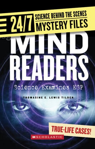 Mind Readers (24/7: Science Behind the Scenes: Mystery Files)